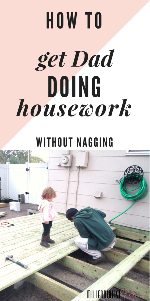 HOW TO get dad doing housework without nagging. And not just that, but get dad wanting to help with housework. Instead of blindly listing my honey-do list, I created a happy homemaking environment which makes him happy to help! If mothering his children wasn't enough, setting him up with helpful tools has had an amazing effect on our combined housekeeping efforts.