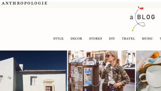 anthropologie blog. why should start a blog for you small business