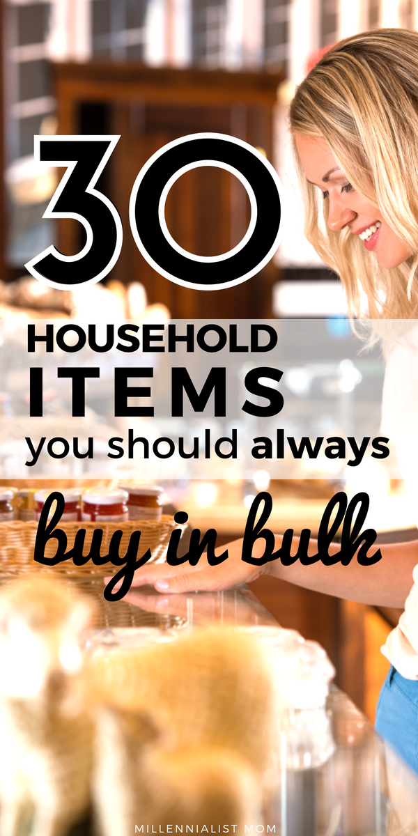 Saving money on essentials is easy when you buy the right things in bulk. Get tips and the ultimate shopping list of what you should buy more of & why! 30 household items you should always buy in bulk #savingmoney #momhacks